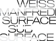 Weiss/Manfredi: Surface/Subsurface, Marion Weiss, Michael Manfredi