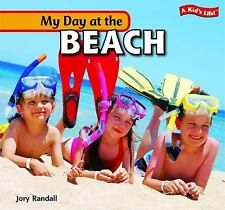 My Day at the Beach (A Kid's Life!)