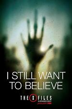 """THE X FILES 2016 FOX TELEVISION SERIES """"I STILL WANT TO BELIEVE"""" PROMO POSTER 3"""