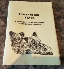 Discovering Skyes-A Collection of stories about Scottish Skye Terriers-Illust