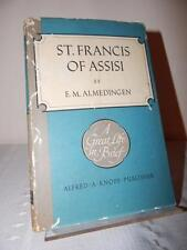 ST. FRANCIS OF ASSISI by E.M. Almedingen 1st/1st Edition 1967 HC/DJ Hardcover