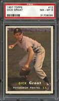 1957 TOPPS #12 DICK GROAT PSA 8 PIRATES  *DS8099