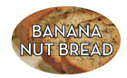 """Banana Nut Bread Labels 500 per Roll Food Merchandise Store Stickers 1.25"""" x 2"""""""