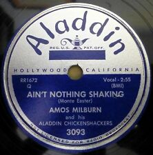 AMOS MILBURN 78 Ain't nothing shaking / Just one more drink ALADDIN VG++R&B gL45