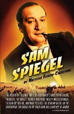 Sam Spiegel: The Incredible Life and Times of Hollywood's Most-ExLibrary