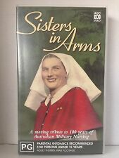 SISTERS IN ARMS~VHS VIDEO~A TRIBUTE TO 100 YEARS OF AUSTRALIAN MILITARY NURSING