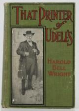 1911 - That Printer of Udell's by Harold Bell Wright - AL Burt Co.