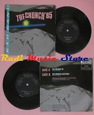 LP 45 7'' RAH BAND The crunch '85 1985 england RCA PB 40481 no cd mc dvd
