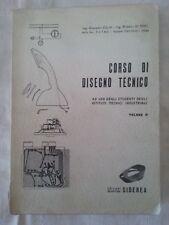 Corso di disegno tecnico Vol. 2 - G. Cilia e R. Di Pofi - Ed. Siderea - 1966