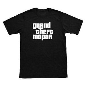 """""""Grand Theft MoPar"""" T-SHIRT"""