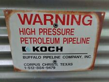 VINTAGE OIL WELL LEASE PIPELINE SIGN  KOCH BROTHERS  TEXAS BUFFALO PIPELINE