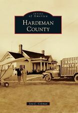 Hardeman County (Tennessee) by Lisa C. Coleman (2012) Images of America Series