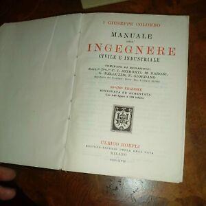 Giuseppe Colombo Manuale dell'ingegnere civile e industriale 1938 manuali Hoepl