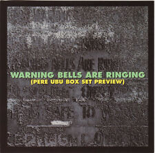 Pere Ubu ‎– Warning Bells Are Ringing (Pere Ubu Box Set Preview CD 1996) MINT