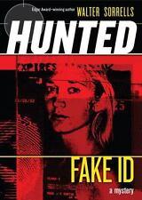 Fake ID Hunted