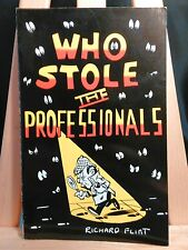 Who Stole the Professionals? SIGNED by Richard Flint Paperback