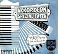 """Will Glahé Und Sein Orchester Akkordeon Spezial 7"""" EP Vinyl Schallplatte 24478"""