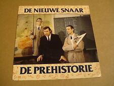 45T SINGLE / DE NIEUWE SNAAR - DE PREHISTORIE