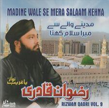 RIZWAN QADRI VOL 9 - MADINE WALE SE MERA SALAAM KEHNA - NEW NAAT CD
