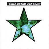 Jesus & Mary Chain : Automatic CD