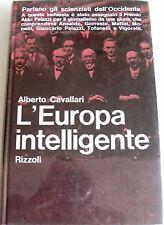 ALBERTO CAVALLARI L'EUROPA INTELLIGENTE RIZZOLI 1963