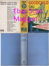 George Goodchild  CALL McLEAN  1st w/ ORIGINAL dj 1937 Hodder Stoughton