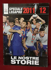 < R7 > SPECIALE LEGAPRO 2011 - 2012 LE NOSTRE STORIE