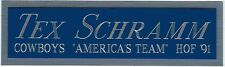 Tex Schramm Nameplate For Autographed Signed Helmet Jersey Football Photo Case