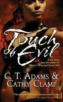 The Thrall: Touch of Evil 1 by Cathy Clamp and C. T. Adams (2006, Paperback, Re…