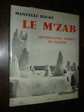 LE M'ZAB - Architecture Ibadite en Algérie - M. Roche 1970