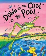 DOWN BY THE COOL OF THE POOL (Brand New Paperback Version) Tony Mitton