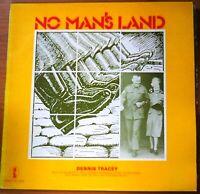 No Man's Land, by Dennis Tracey - Australian Folk Music - LP