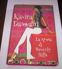 LA SPOSA POR BEVERLY HILLS Kavita Daswani 2005 1°ed Mondadori novela libro