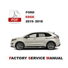2015 - 2018 FORD EDGE SE SEL SPORT TITANIUM FACTORY SERVICE WORKSHOP FSM MANUAL