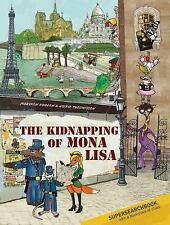 The Kidnapping of Mona Lisa by Koolen, Maayken