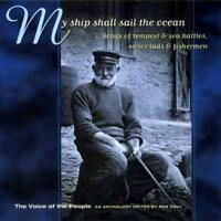 Voice Of The People Vol 2 - My Ship Shall Sail The Ocean (NEW CD)