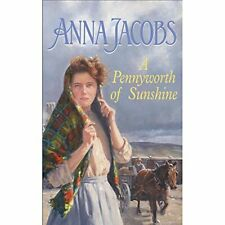 A Pennyworth Of Sunshine By Anna Jacobs. 9781473607286
