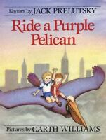 Ride a Purple Pelican [Mulberry Books] [ Prelutsky, Jack ] Used - Good