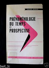 Phenomenologie Du Temps Et Prospective Berger, Gaston 1964 1st Edition?  QQ.