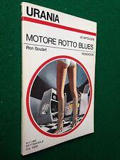 URANIA n.845 (1980) Ron GOULART - MOTORE ROTTO BLUES