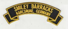 Smiley Barracks,Karlsruhe Germany embroidered patch