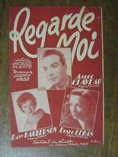 PARTITION MUSICALE FRANCE ANDRE CLAVEAU REGARDE MOI