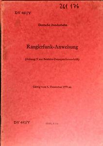DV 481/V Rangierfunk-Anweisung gültig vom 1. Dezember 1970 DB