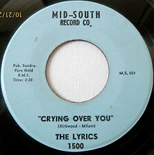 LYRICS .. Crying Over You/ Down In the Alley . MID-SOUTH 1500 .. NICE COPY  RARE