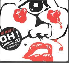 CD ALBUM DIGIPACK 12 TITRES--WE INSIST--OH THINGS ARE SO CORRUPTIBLE