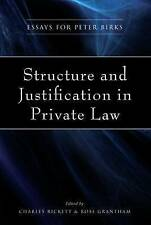 Structure and Justification in Private Law: Essays for Peter Birks by Charles E