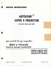 BELL & HOWELL SERVICE MANUAL: 358 & 359 AUTOLOAD SUPER 8 PROJECTOR - 1967