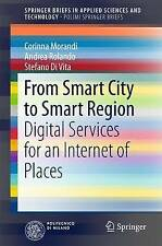 From Smart City to Smart Region: Digital Services for an Internet of Places (Sp