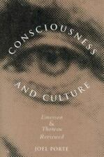 Consciousness and Culture : Emerson and Thoreau Reviewed by Joel Porte (2004,...