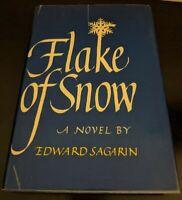 Flake of Snow A Novel by Edward Sagarin First Edition 1st Printing Signed HCDJ